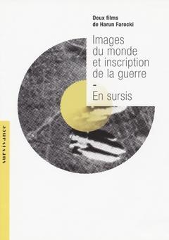 IMAGES DU MONDE ET INSCRIPTION DE LA GUERRE / EN SURSIS