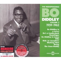 THE INDISPENSABLE BO DIDDLEY - VOLUME 2 (1959-1962)