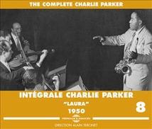 INTÉGRALE CHARLIE PARKER VOL.8 LAURA 1950