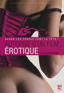 AUTOPSIE D'UN FILM ÉROTIQUE