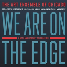 WE ARE ON THE EDGE : A 50TH ANNIVERSARY CELEBRATION