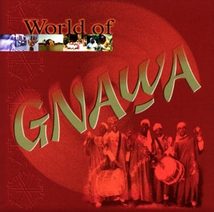 WORLD OF GNAWA