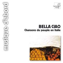 BELLA CIAO - CHANSONS DU PEUPLE EN ITALIE