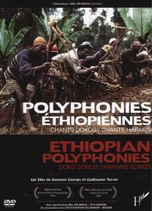 POLYPHONIES ÉTHIOPIENNES - CHANTS DOKOS / CHANTS HARARI