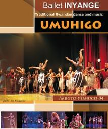 UMUHIGO: TRADITIONAL RWANDAN DANCE AND MUSIC