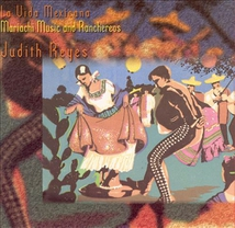 LA VIDA MEXICANA: MARIACHI MUSIC AND RANCHEREOS