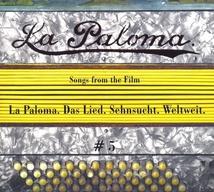 LA PALOMA. DAS LIED. SEHNSUCHT. WELTWEIT. #5