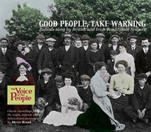 THE VOICE OF THE PEOPLE: GOOD PEOPLE, TAKE WARNING
