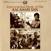 INSTRUMENTAL MUSIC OF THE KALAHARI SAN
