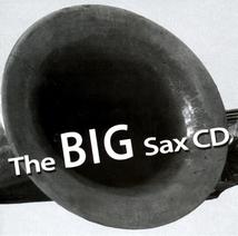 BIG SAX CD (THE) (CONTEMPORARY BARITONE SAXOPHONES)