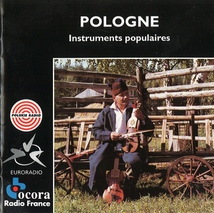 POLOGNE: INSTRUMENTS POPULAIRES
