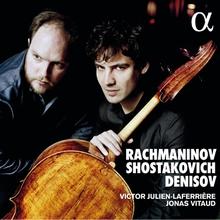 RACHMANINOV - SHOSTAKOVOTCH - DENISOV
