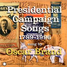 PRESIDENTIAL CAMPAIGN SONGS 1789-1996