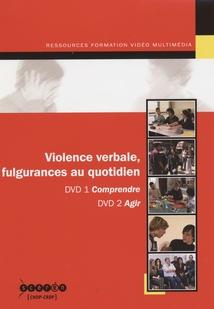 VIOLENCE VERBALE, FULGURANCES AU QUOTIDIEN