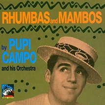 RHUMBAS AND MAMBOS