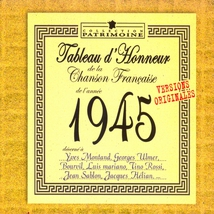 TABLEAU D'HONNEUR DE LA CHANSON FRANÇAISE 1945