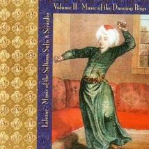 MUSIC OF THE SULTANS, SUFIS & SERAGLIO II: DANCING BOYS