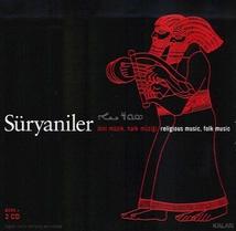 SÜRYANILER. RELIGIOUS MUSIC, FOLK MUSIC