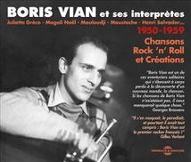 BORIS VIAN ET SES INTERPRÈTES,1950-1959