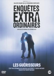 LES GUÉRISSEURS - (ENQUÊTES EXTRAORDINAIRES)