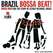 BRAZIL BOSSA BEAT! BOSSA NOVA AND THE STORY OF ELENCO REC.
