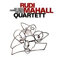 RUDI MAHALL QUARTET