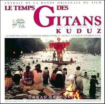 LE TEMPS DES GITANS - KUDUZ