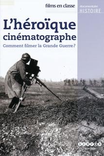 L'HÉROÏQUE CINÉMATOGRAPHE