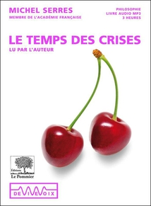 LE TEMPS DES CRISES (CD-MP3)