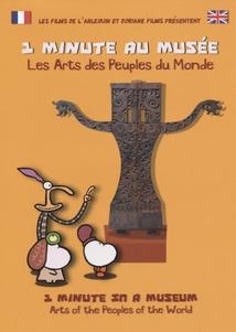 1 MINUTE AU MUSÉE - LES ARTS DES PEUPLES DU MONDE