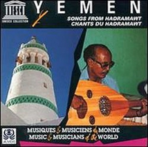 YEMEN: CHANTS DU HADRAMAWT