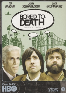 BORED TO DEATH - 1