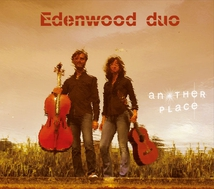 EDENWOOD DUO - ANOTHER PLACE