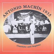 ANTONIO MACHIN 1935: CUARTETO AND SEPTETO