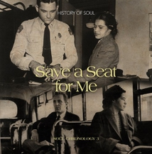 SAVE A SEAT FOR ME - SOUL CHRONOLOGY VOL.3