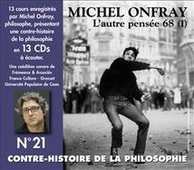 CONTRE-HISTOIRE DE LA PHILOSOPHIE N°21 - AUTRE PENSEE 68 1