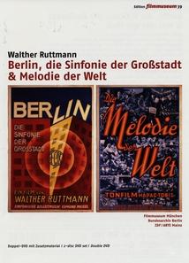 BERLIN, DIE SINFONIE DER GROSSTADT / MELODIE DER WELT