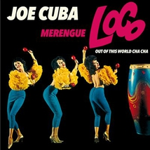 MERENGUE LOCO - OUT OF THIS WORLD CHA CHA