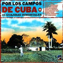 POR LOS CAMPOS DE CUBA. 25 GUAJIRAS INMORTALES