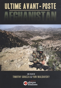 ULTIME AVANT-POSTE - AFGHANISTAN