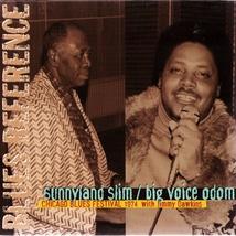 CHICAGO BLUES FESTIVAL 1974: SUNNYLAND SLIM/BIG VOICE ODOM