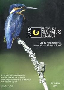 FESTIVAL DU FILM NATURE DE NAMUR : 2004