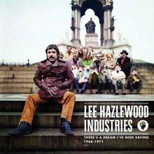 THERE'S A DREAM I'VE BEEN SAYING, LEE HAZLEWOOD INDUSTRIES,