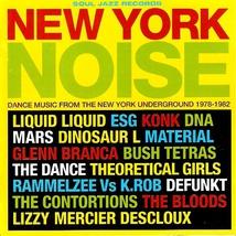 NEW YORK NOISE - DANCE MUSIC FROM THE NEW YORK UNDERGROUND
