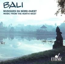 BALI: MUSIQUES DU NORD-OUEST