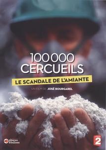 100.000 CERCUEILS, LE SCANDALE DE L'AMIANTE