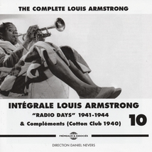 "INTÉGRALE LOUIS ARMSTRONG VOL.10 ""RADIO DAYS"" 1941-1944"