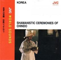 SHAMANISTIC CEREMONIES OF CHINDO