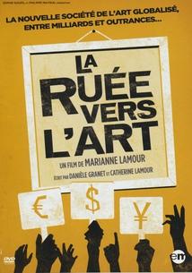 LA RUÉE VERS L'ART