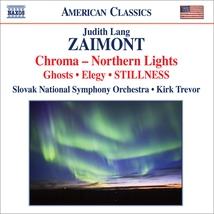CHROMA-NORTHERN LIGHTS/ GHOSTS/ ELEGY/ STILLNESS